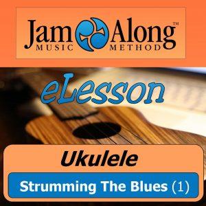 ukulele lesson - strumming the blues (1) COVER