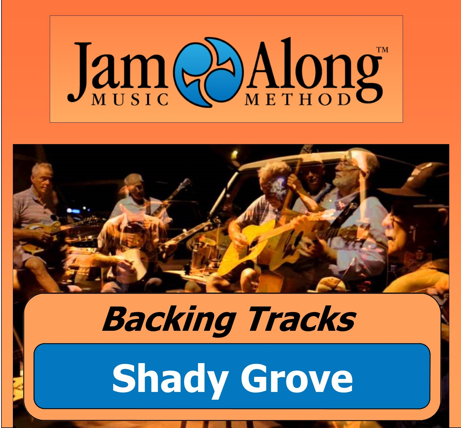 Shady grove backing tracks jamalong music method for Shady grove