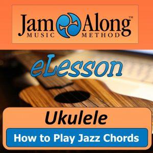 ukulele lesson - how to play jazz chords - product image