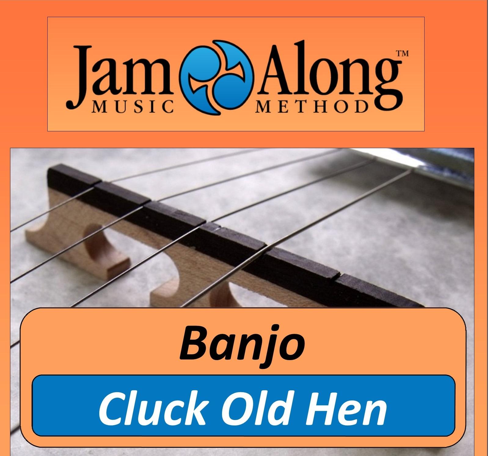 Cluck Old Hen - Banjo Lead