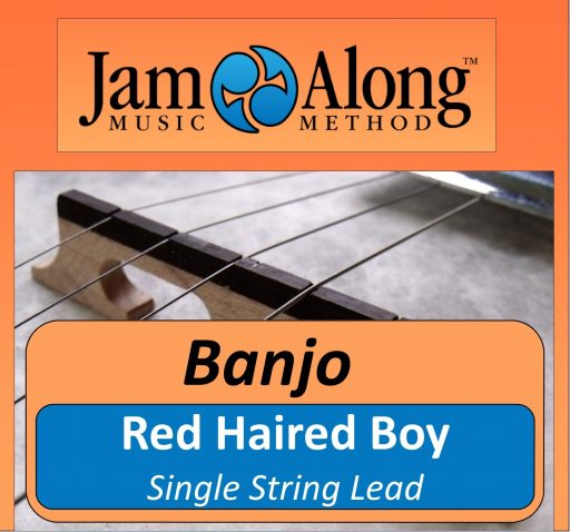 Red Haired Boy - Single String Banjo Lead