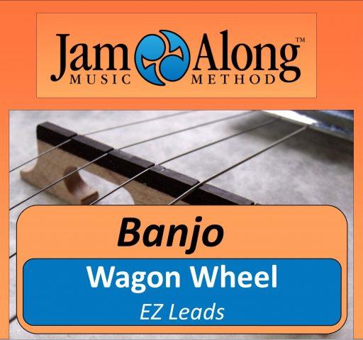 Wagon Wheel – EZ Leads for Banjo