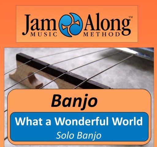 What a Wonderful World - Solo Banjo