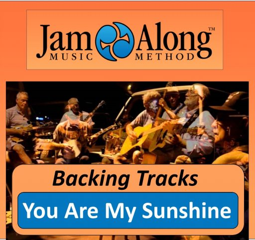 You Are My Sunshine - Backing Tracks