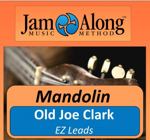 Old Joe Clark - EZ Leads for Mandolin