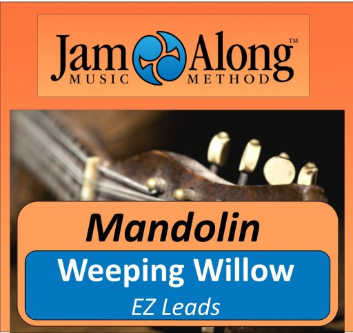 Weeping Willow - EZ leads for Mandolin
