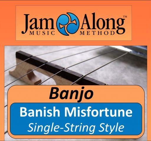 Banish Misfortune - Single-String Style Banjo