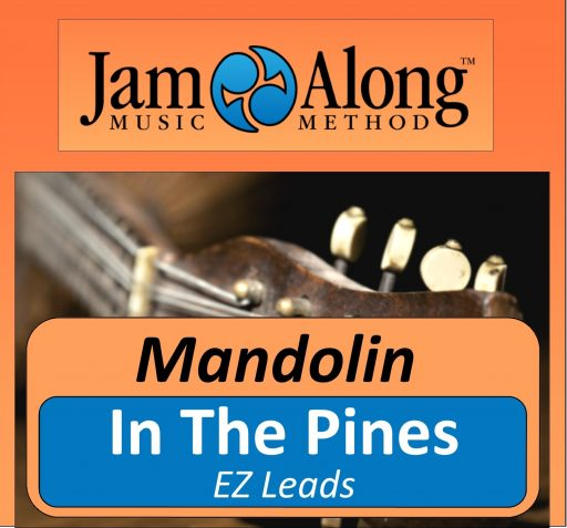 In The Pines - EZ leads for Mandolin