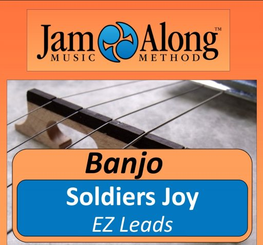 Soldiers Joy - EZ Leads for Banjo