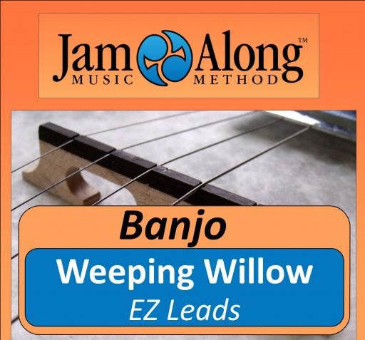 Weeping Willow - EZ Leads for Banjo