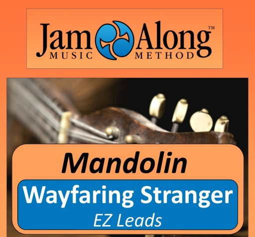 Wayfaring Stranger – EZ leads for Mandolin