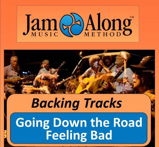 Going Down the Road Feeling Bad - Backing Tracks